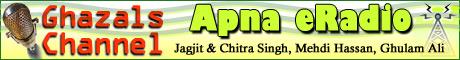 Apna eRadio - Ghazals Channel. Jagjit & Chitra Singh, Mehdi Hassan, Ghulam Ali, Pankaj Udhaas, Noor Jehan