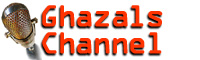 Click here to view more details of Ghazals Channel
